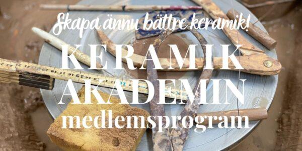 KeramikAkademins webbkurer för dig som vill skapa ännu bättre keramik.